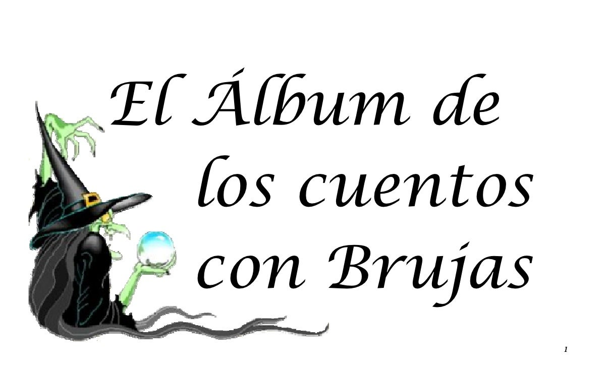 El Álbum de    los cuentos    con Brujas                  1
