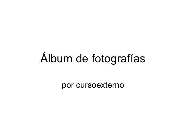 Álbum de fotografías por cursoexterno