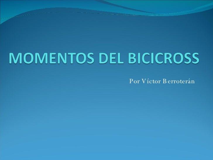 Por Víctor Berroterán