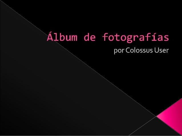 Á1bum de fotografias  por Colossus User