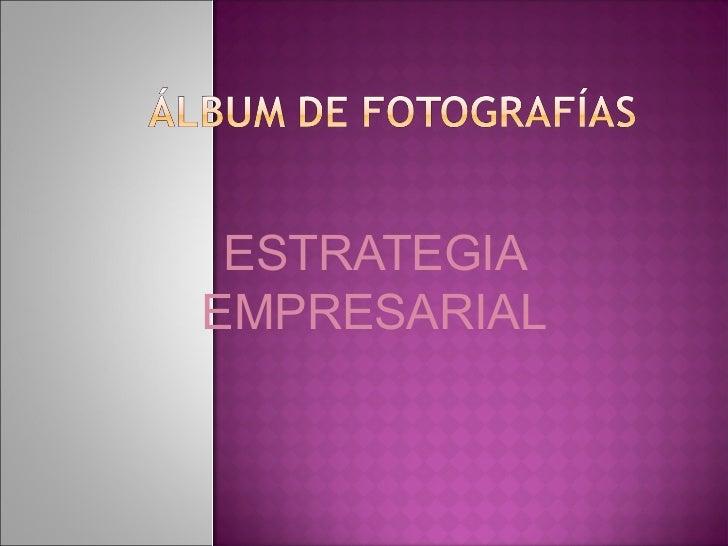 ESTRATEGIAEMPRESARIAL