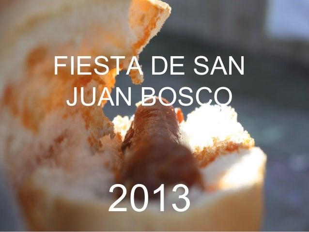 FIESTA DE SAN JUAN BOSCO   2013
