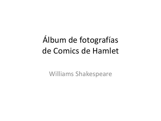 Álbum de fotografías de Comics de Hamlet Williams Shakespeare