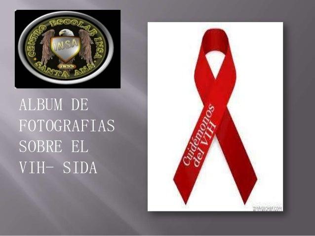 Álbum de fotografías ALBUM DE FOTOGRAFIAS SOBRE EL VIH- SIDA