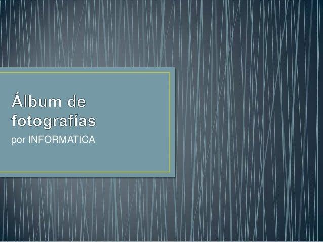 por INFORMATICA