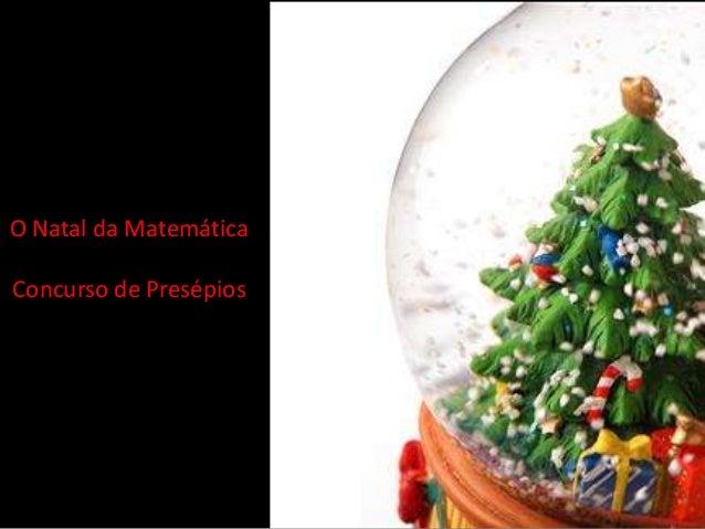Álbum de fotografiasO Natal da MatemáticaConcurso de Presépios