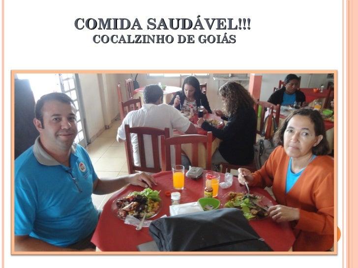 COMIDA SAUDÁVEL!!!  COCALZINHO DE GOIÁS