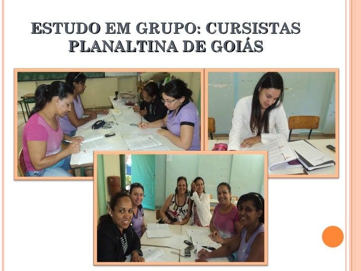ESTUDO EM GRUPO: CURSISTAS PLANALTINA DE GOIÁS