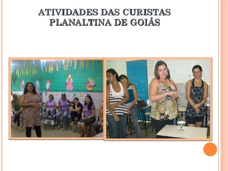 ATIVIDADES DAS CURISTAS PLANALTINA DE GOIÁS