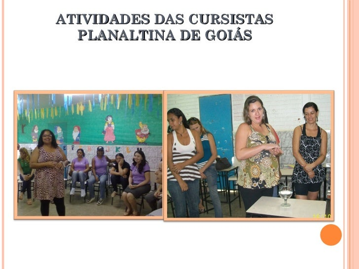 ATIVIDADES DAS CURSISTAS PLANALTINA DE GOIÁS