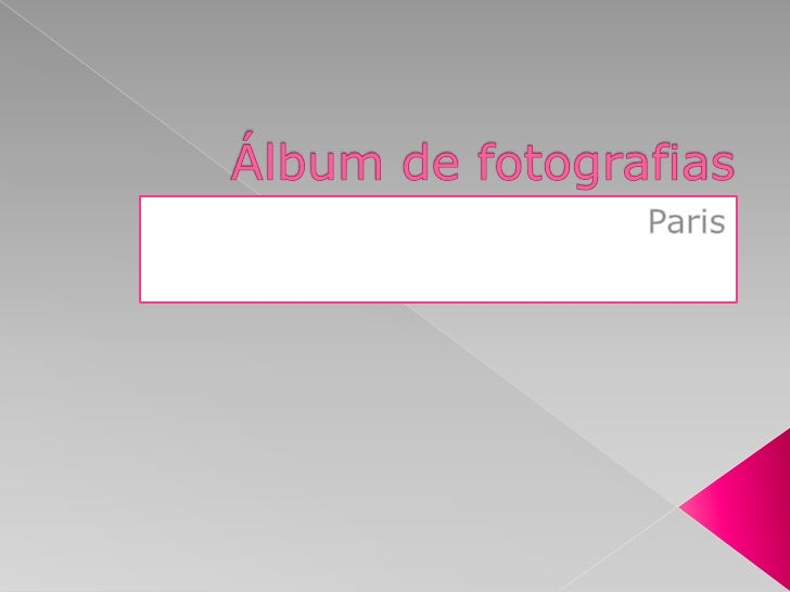 Álbum de fotografias<br />Paris<br />