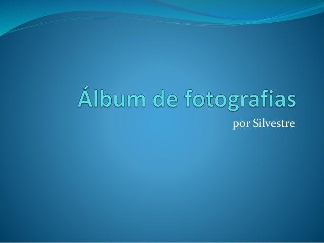por Silvestre