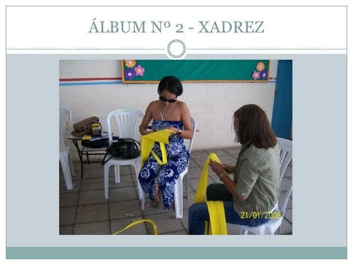 ÁLBUM Nº 2 - XADREZ<br />