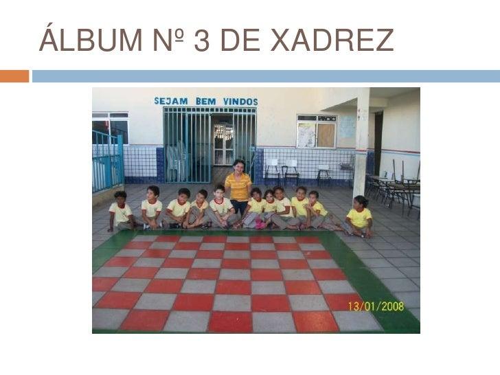 ÁLBUM Nº 3 DE XADREZ<br />