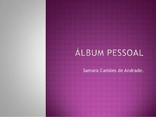 Samara Camões de Andrade.