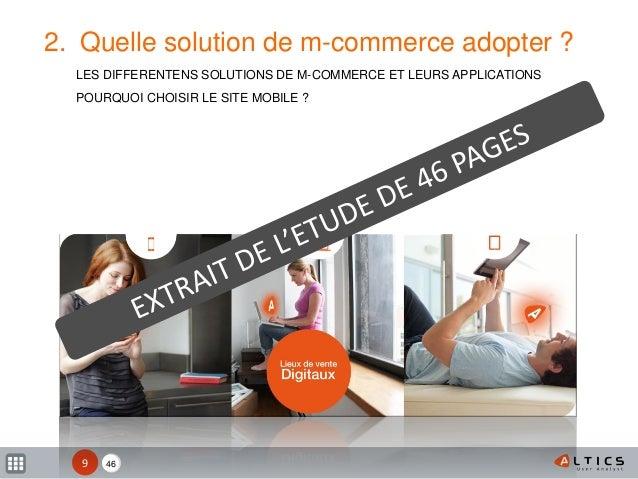 XX 2. Quelle solution de m-commerce adopter ? LES DIFFERENTENS SOLUTIONS DE M-COMMERCE ET LEURS APPLICATIONS POURQUOI CHOI...