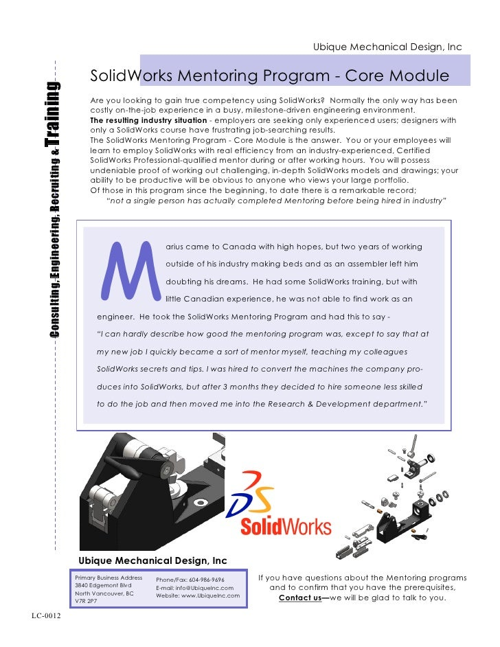 Ubique Mechanical Design, Inc                                                           SolidWorks Mentoring Program - Cor...