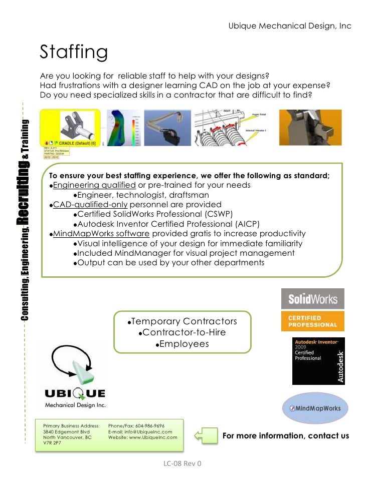 Ubique Mechanical Design, Inc<br />Staffing<br />Are you looking for  reliable staff to help with your designs?<br />Had f...