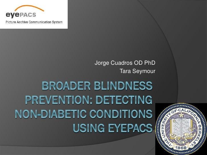 Jorge Cuadros OD PhD        Tara Seymour