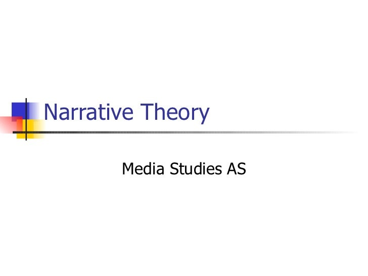 Narrative Theory Media Studies AS