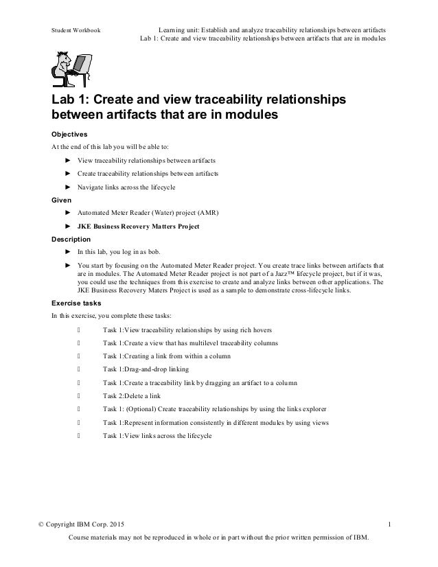Student Workbook Learning unit: Establish and analyze traceability relationships between artifacts Lab 1: Create and view ...