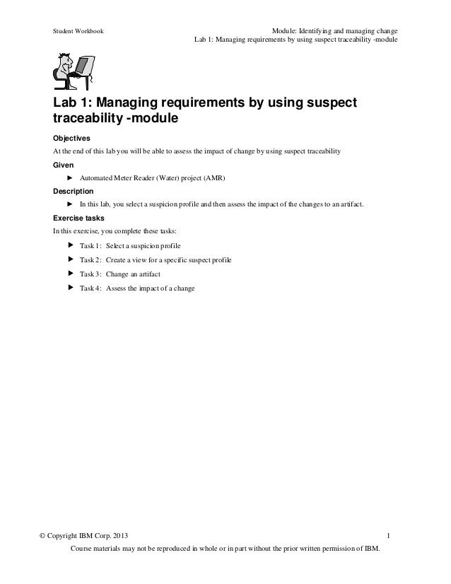 Student Workbook Module: Identifying and managing changeLab 1: Managing requirements by using suspect traceability -module...