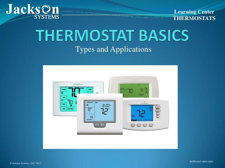 Learning Center                                                       THERMOSTATS                              Types and A...