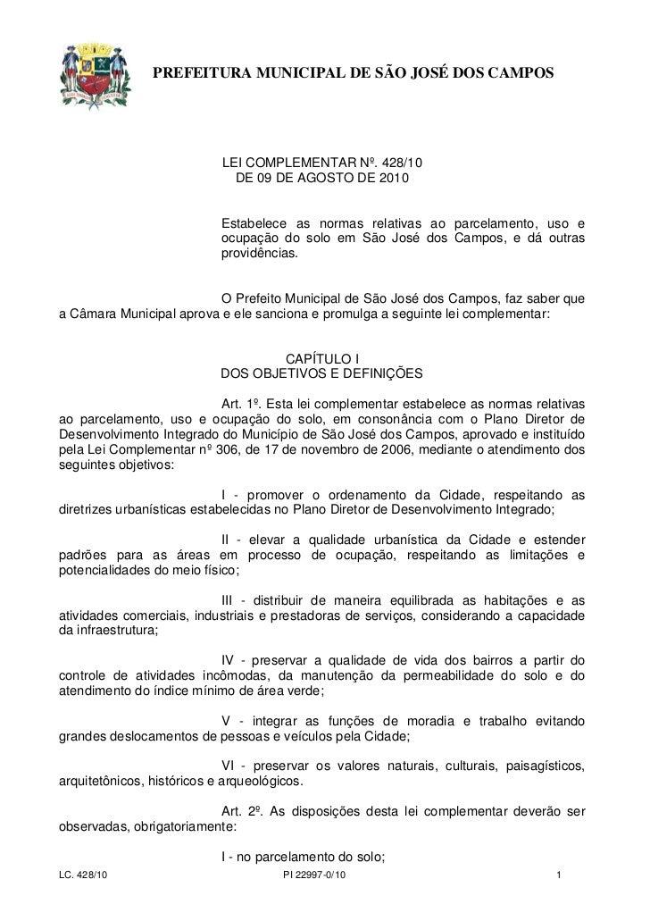 PREFEITURA MUNICIPAL DE SÃO JOSÉ DOS CAMPOS                           LEI COMPLEMENTAR Nº. 428/10                         ...
