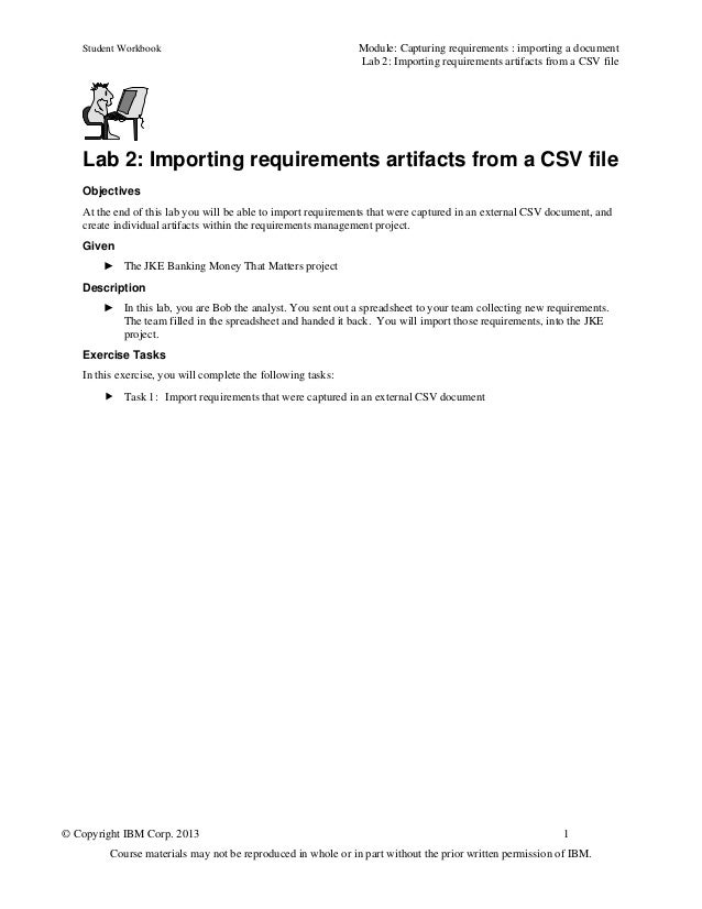 Student Workbook Module: Capturing requirements : importing a documentLab 2: Importing requirements artifacts from a CSV f...