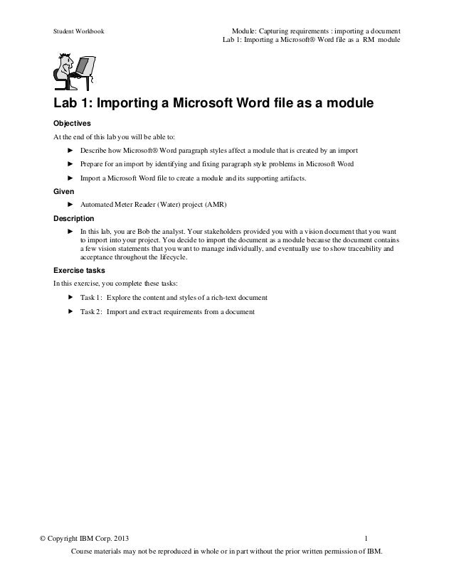 Student Workbook Module: Capturing requirements : importing a documentLab 1: Importing a Microsoft® Word file as a RM modu...