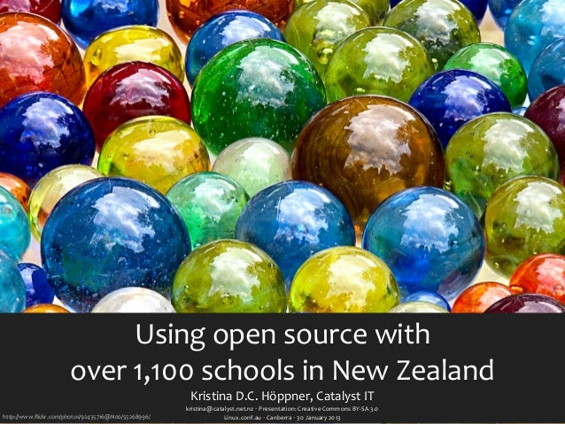 Using open source with                       over 1,100 schools in New Zealand                          ...