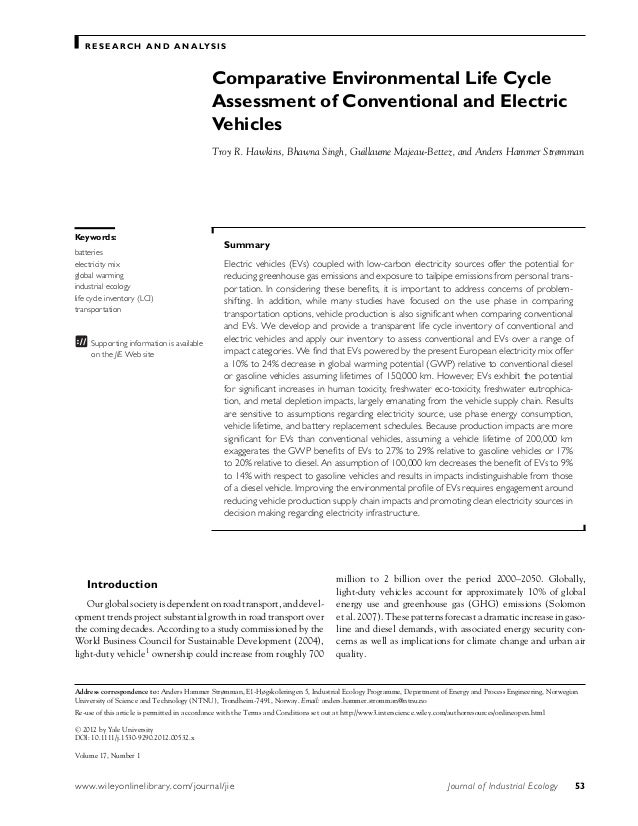 RESEARCH AND ANALYSIS  Comparative Environmental Life Cycle  Assessment of Conventional and Electric  Vehicles  Troy R. Ha...