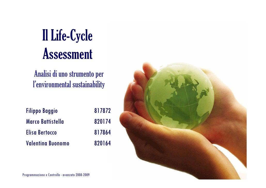 Il Life-Cycle               Assessment         Analisi di uno strumento per        l'environmental sustainability    Filip...