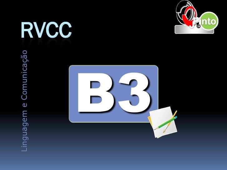 Linguagem e Comunicação                          RVCC      B3