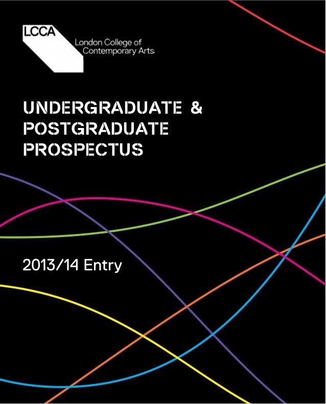 UNDERGRADUATE & POSTGRADUATE PROSPECTUS 2013/14 Entry