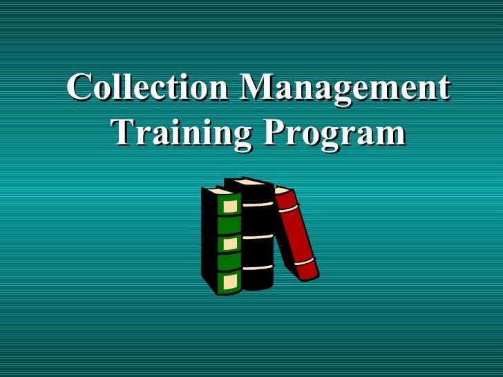 Collection Management Training Program