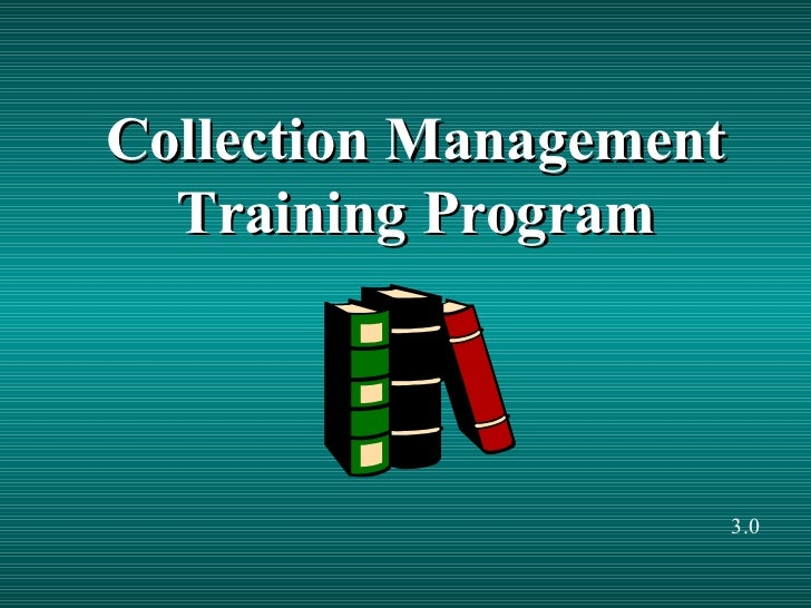 Collection Management Training Program 3.0