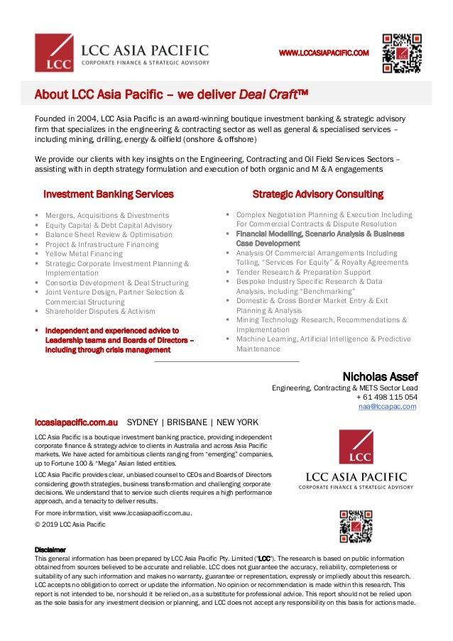 lccasiapacific.com.au SYDNEY   BRISBANE   NEW YORK LCC Asia Pacific is a boutique investment banking practice, providing i...