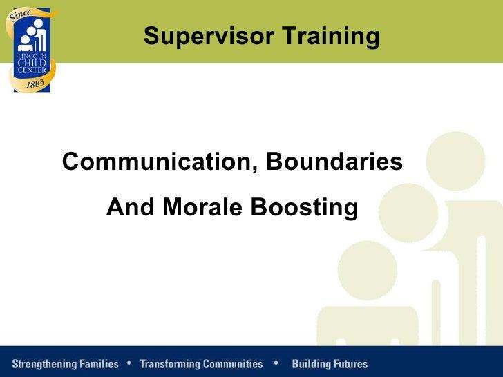 Supervisor Training Communication, Boundaries And Morale Boosting