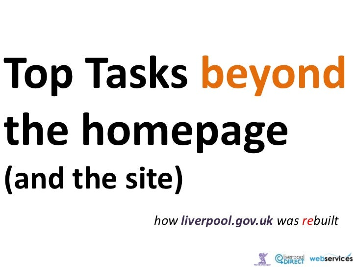 Top Tasks beyond the homepage (and the site)<br />how liverpool.gov.ukwas rebuilt<br />