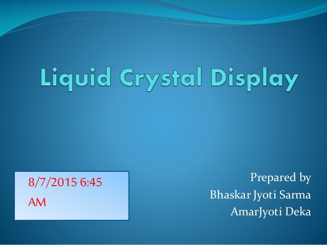 Prepared by Bhaskar Jyoti Sarma AmarJyoti Deka 8/7/2015 6:45 AM