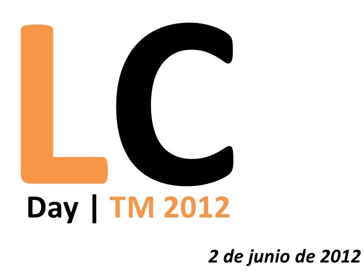 Day | TM 2012           2 de junio de 2012