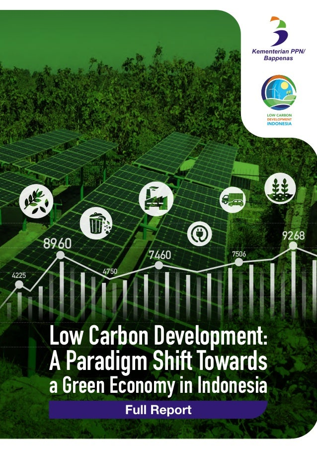 A Paradigm Shift Towards Low Carbon Development: a Green Economy in Indonesia 9268 75067460 8960 4225 4750