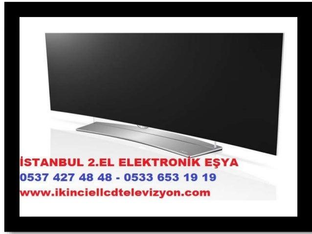 ÜSKÜDAR İKİNCİ EL & SIFIR TELEVIZYON ALANLAR 0537 427 48 48