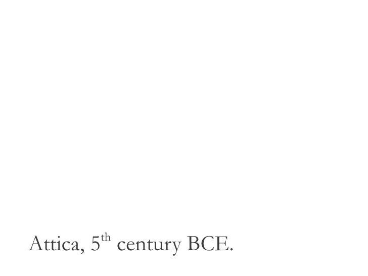 thAttica, 5 century BCE.