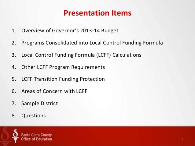 Local Control Funding Formula 101 Presentation By The Santa Clara County  Office Of Education