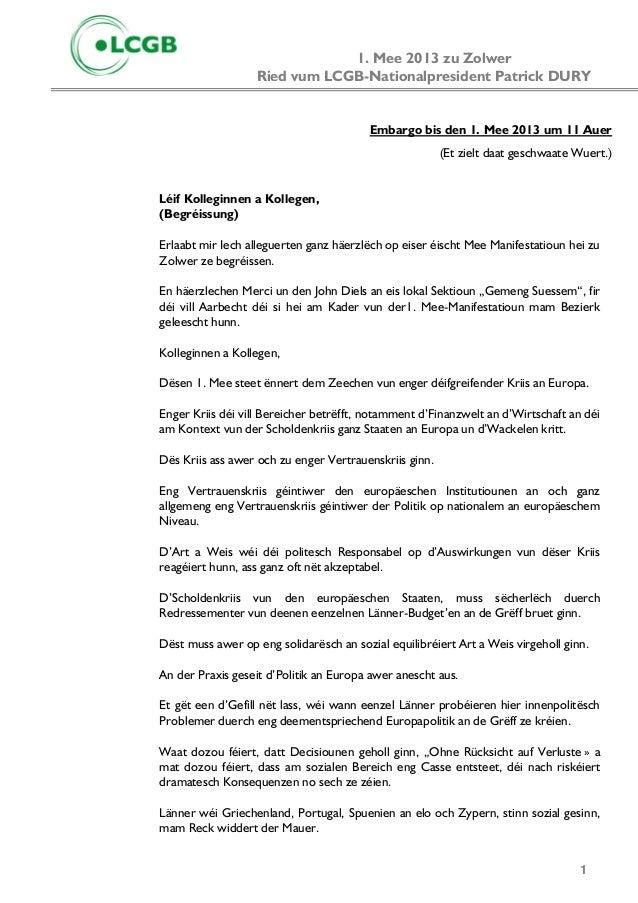 1. Mee 2013 zu ZolwerRied vum LCGB-Nationalpresident Patrick DURY1Embargo bis den 1. Mee 2013 um 11 Auer(Et zielt daat ges...