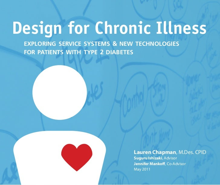 Design for Chronic Illness exploring service systems & new technologies for patients with type 2 diabetes                 ...