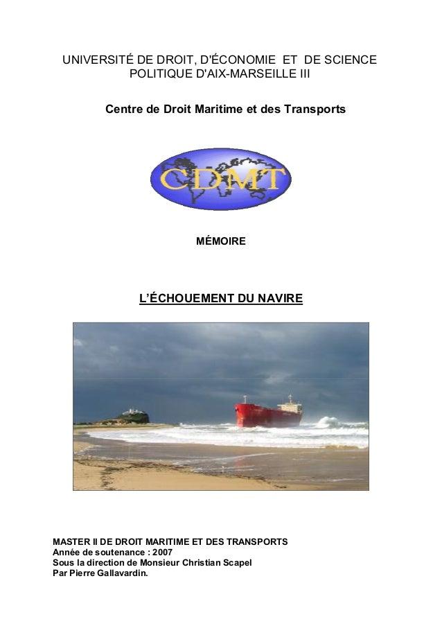 UNIVERSITÉ DE DROIT, D'ÉCONOMIE ET DE SCIENCE POLITIQUE D'AIX-MARSEILLE III Centre de Droit Maritime et des Transports MÉM...