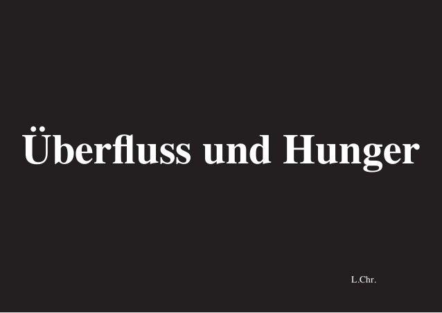 Überfluss und Hunger L.Chr.